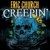 Eric Church Creepin Remix