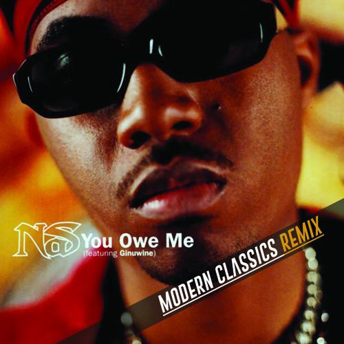 Nas - Owe Me (Modern Classics Remix)