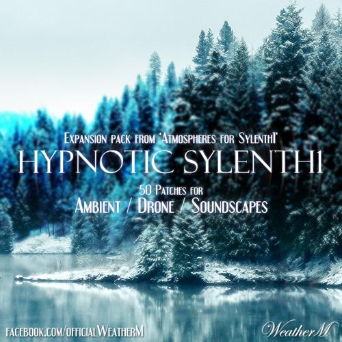 WeatherM - Hypnotic Sylenth1
