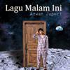 Azwan Juperi - Lagu Malam Ini