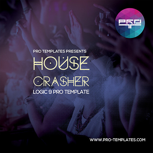 House Crasher Logic 9 Pro Template