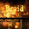 Braid Opening