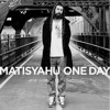 Matisyahu - One Day (Taptone Remix)