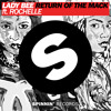 Lady Bee - Return Of The Mack Ft. Rochelle (Out Now)