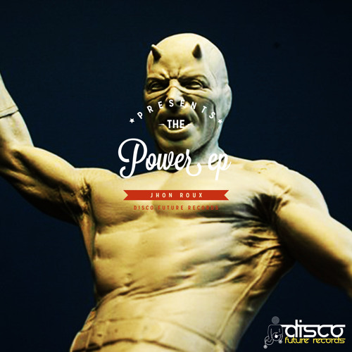 Jhon Roux - Power (Preview) Out Now