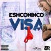 Eshconinco - Visa [Raw] (BasSick Records) January 2015