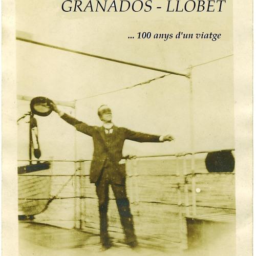 GRANADOS - LLOBET ...100 anys d'un viatge