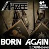 Ahzee - Born Again (Official Video)