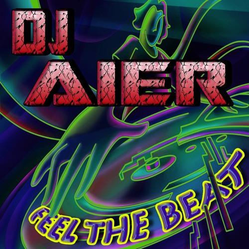 Dj Aier- Feel The Beat PREVIA