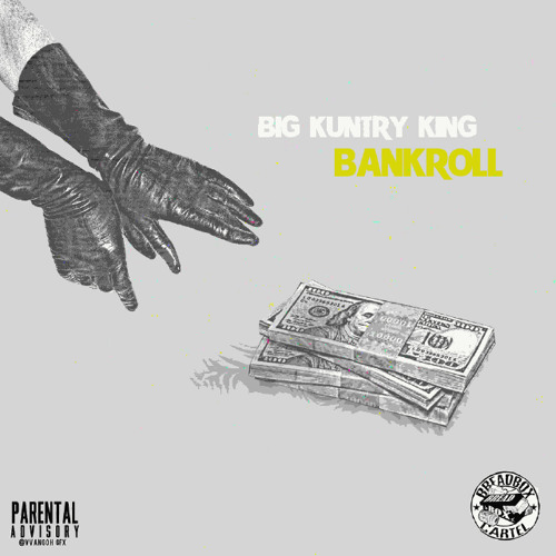 Big Kuntry King – Bankroll