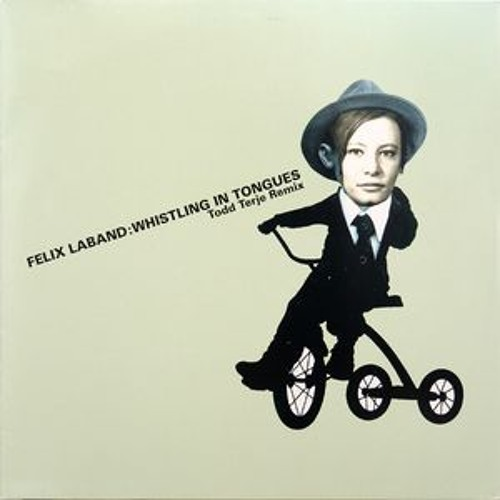 FELIX LABAND - Whistling In Tongues (Todd Terje remix)