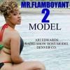 MR.FLAMBOYANT 2  f/MESSY MARV,E-40,B-LEGIT