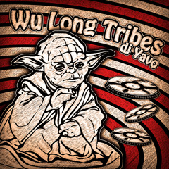 dj Yavo – Wu Long Tribes