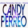 98 - Candy Perreo - Dj Peligro & Dj Kelvin Ft Kasu - Anthony Fenandez DeeJay