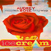 Audrey Rose-Ice Cream Feat. Remy Ma & Fetty Wap