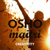 How To Find Out What Is My Creativity? - OSHO