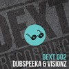 dubspeeka & Visionz - Floorshow (Bodyjack's DEXT VIP)(Digital 9th Feb Exclusively To Beatport)