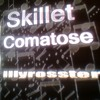 Skillet ~Comatose mp3