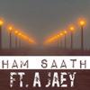 Jab Hum Saath The [Official] ft. A jaey || New hindi rap song 2015 ||