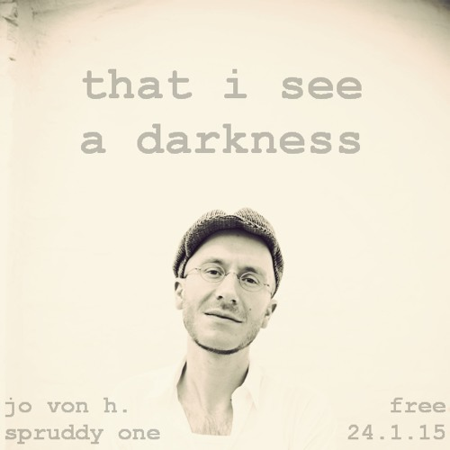 Jo von H feat. Spruddy -  I See A Darkness (Cover)