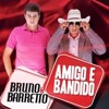 Bruno E Barreto - Planos (Part. Evandro E Henrique)