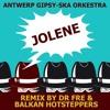 FREE DOWNLOAD ★ Antwerp Gipsy-Ska  Orkestra ★ Jolene ★  Dr Fre & Balkan Hotsteppers Remix ★