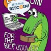 LTB E181 - Let's Talk Bitcoin! for the Befuddled
