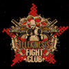 Telekinesis - Fight Club (feat. Coppa)