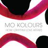 Mo Kolours - How I