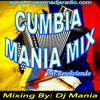 CUMBIA MANIA MIX 2015 BY DJ MANIA EZDJS TEAM