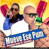 Original Best Ft Monthy - Mueve Ese Pum (Prod. Dig1tal & Johnny Jey B)