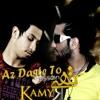 KamyR Ft Hossein Tohi - Az Daste To