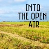 Into the Open Air