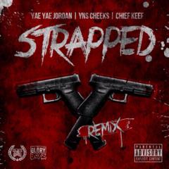 Chief Keef X YaeYae Jordan - Strapped Prod Loyaltee