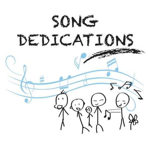Song Dedications