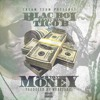 Blac Boi Feat. Tigo B - Back To The Money