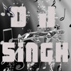 DJ-SINGH.My Best Mix-Excuse Me Girl - Ambarsariya