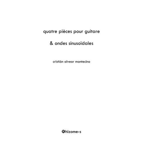 Quatre Pièces Pour Guitare Et Ondes Sinusoïdales (extraits)