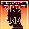Naughty Boy feat. Sam Smith - La La La (Riot Akkt Darkstep Remix)