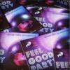 Feel Good Party Advert - Feb 7th 2015 - Klevakeys Birthday Celebrations.