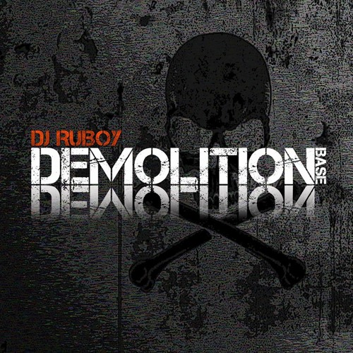 DJ RUBOY -  DEMOLITION BASE PREVIA