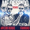 Me Despido (Official Remix) Jaycob Duque Ft. Farruko