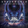 Aiden Jude vs. Journey - Underworld/Separate Ways (Aiden Jude Edit)