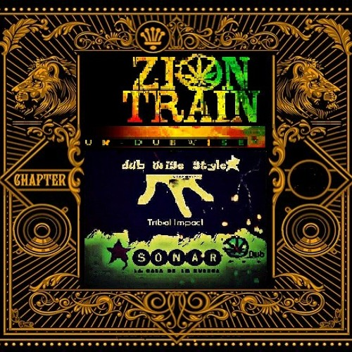 Set Special Mix Zion TrainDUB  EDITION  tune mix Vibration Tribal Impact (DubWise-Style)