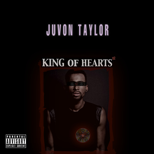 Juvon Taylor – King of Hearts EP @MrJuvonTaylor