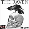 TRE JUSTICE - THE RAVEN