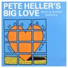 Pete Heller - Big Love (Matt & Kendo Bootleg)