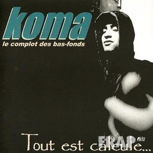 Koma - Tout est calculé... (Maxi - 1997)