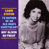 Candi Staton - I'd Rather Be An Old Man's Sweetheart (Boy Oliver Re - Treat)