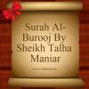 Surah Al - Burooj By Sheikh Talha Maniar